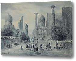 Картина Вид на регистан в Самарканде
