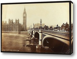 Постер Лондон, Дом Парламента и Вестминстерский мост, 1890