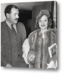 Постер Эрнест Хеменгуэй и Марлен Дитрих,1938г.