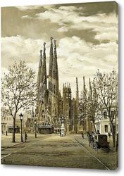 Картина Старая Барселона. Саграда Фамилия.